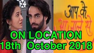 Aap Ke Aa Jane Se Upcoming Twist 18 October 2018 Zee Tv Seri