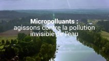 Micropolluants - une pollution invisible de l'eau