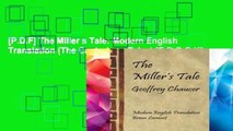 [P.D.F] The Miller s Tale: Modern English Translation (The Canterbury Tales) [E.B.O.O.K]