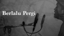 Berlalu Pergi | Kimmi Yahya | Official Lyric Video