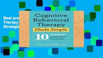 Best product  Cognitive Behavioral Therapy Made Simple: 10 Strategies for Managing Anxiety,
