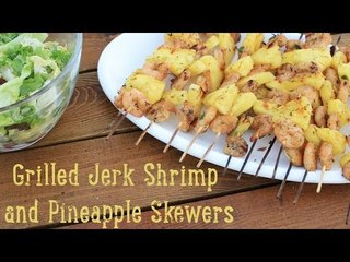 Grilled Jerk Shrimp and Pineapple Skewers [BA Recipes]