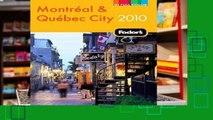 [P.D.F] Fodor s Montreal and Quebec City 2010 (Fodor s Montreal   Quebec City) [A.U.D.I.O.B.O.O.K]