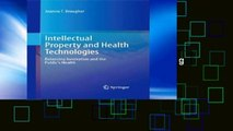 Library  Intellectual Property and Health Technologies: Balancing Innovation and the Public s Health