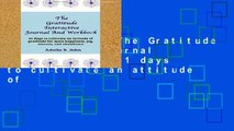 Best product  The Gratitude Interactive Journal And Workbook: 31 days to cultivate an attitude of