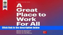 [P D F] A Great Place to Work for All  Better for Business - Better for People - Better for the