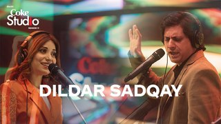 Dildar Sadqay, Jawad Ahmad & Elizabeth Rai, Coke Studio Season 11, Episode 9