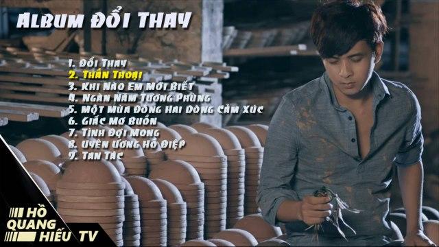 Album Đổi Thay - Hồ Quang Hiếu