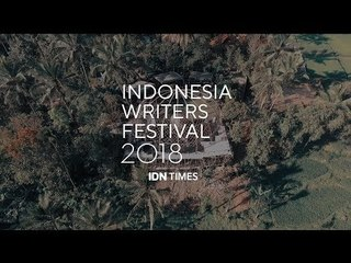 Indonesia Writers Festival 2018: Official Aftermovie