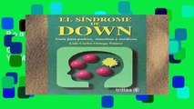 Popular El Sindrome De Down / Down Syndrome: Guia Para Padres, Maestros Y Medicos / Guide for