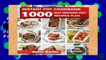 Review  Instant Pot Cookbook: 1000 Day Instant Pot Recipes Plan: 1000 Days Instant Pot Diet