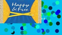 Best product  Happy   Free: A Food Journal and Activity Log to Track Your Eating and Exercise for