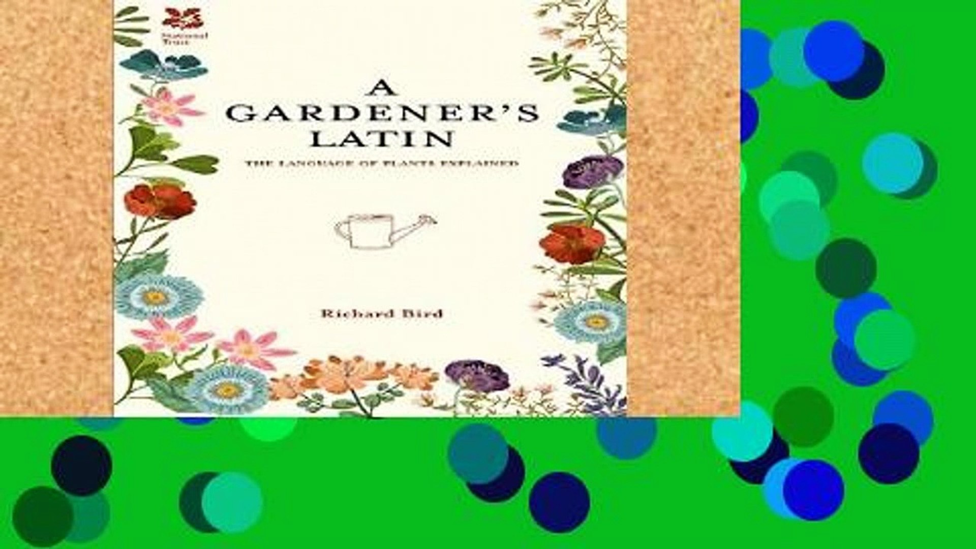 Review  A Gardener s Latin: The Language of Plants Explained (National Trust Home   Garden)