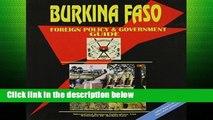 D.O.W.N.L.O.A.D [P.D.F] Burkina Faso Foreign Policy and Government Guide [E.P.U.B]