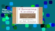 Popular Choosing Civility: The Twenty-Five Rules of Considerate Conduct