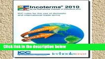 Best product  Incoterms 2010: ICC Rules for the Use of Domestic and International Trade Terms