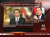 Iniciará Cámara de Diputados discusión sobre Reforma Laboral