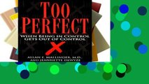 Popular Too Perfect: When Being in Control Gets out of Control