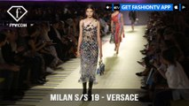 Milan Fashion Week Spring/Summer 2019 - Versace | FashionTV | FTV