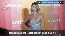 Milan Fashion Week Spring/Summer 2019 - AMFAR Special Event   FashionTV   FTV