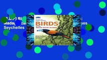 [P.D.F] Birds of the Indian Ocean Islands: Madagascar, Mauritius, Reunion, Rodrigues, Seychelles