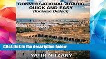 [P.D.F] Conversational Arabic Quick and Easy: Tunisian Arabic Dialect, Tunisia, Tunis, Travel to