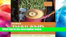 D.O.W.N.L.O.A.D [P.D.F] Fodor s Thailand: with Myanmar (Burma), Cambodia, and Laos (Full-color