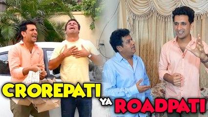 Crorepati Ya Roadpati    Gullu Dada    Aziz Nasar     Shehbaaz Khan