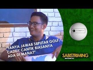 #MainGolfYuk: Tanya jawab seputar golf. Caddy cantik biasanya ada di mana?