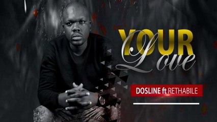 Dosline - Your Love