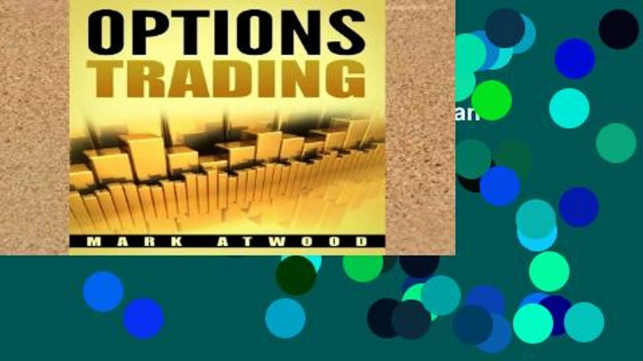 Library  Options Trading: How YOU Can Make Money Trading Options: Even If You re A Bit Lazy (But