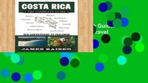 Library  Costa Rica: The Complete Guide: Ecotourism in Costa Rica (Color Travel Guide)