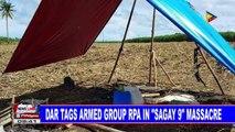 """DAR tags armed group RPA in """"Sagay 9"""" massacre"""