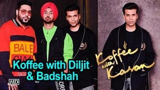 Koffee with Diljit Badshah at 'Koffee with Karan 6'
