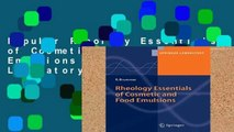 Popular Rheology Essentials of Cosmetic and Food Emulsions (Springer Laboratory)