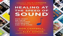 Library  Healing at the Speed of Sound: How What We Hear Transforms Our Brains and Our Lives