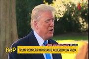Donald Trump anuncia que EEUU se retirará de tratado nuclear con Rusia