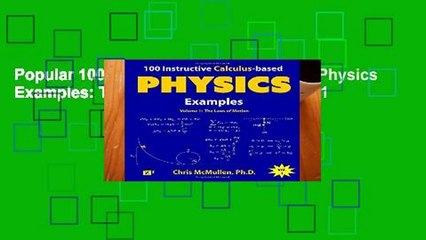 Popular 100 Instructive Calculus-based Physics Examples: The Laws of