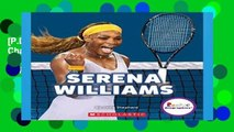 [P.D.F] Serena Williams: A Champion on and Off the Court (Rookie Biographies (Paperback)) [E.P.U.B]
