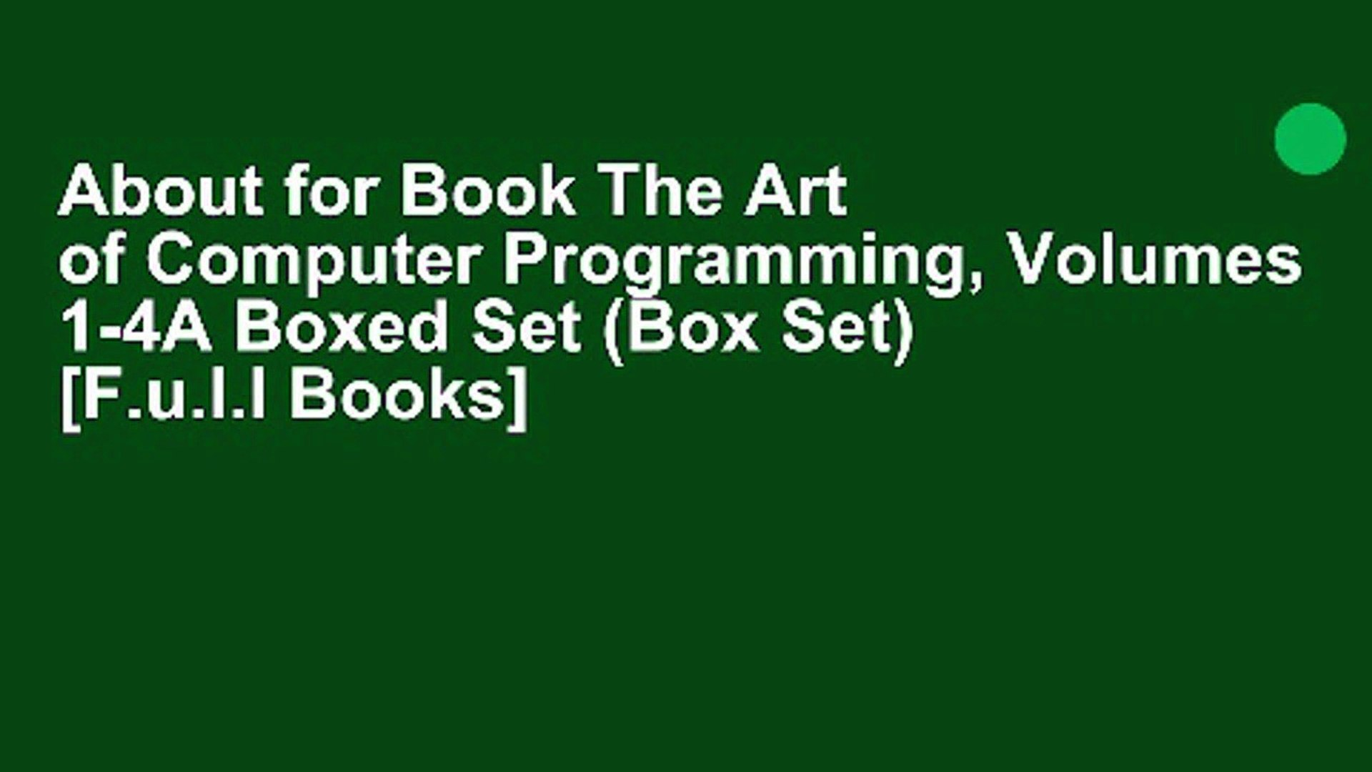 About for Book The Art of Computer Programming, Volumes 1-4A Boxed Set (Box  Set) [F u l l Books]