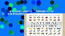 Popular Natural History: The Ultimate Visual Guide to Everything on Earth (Smithsonian)