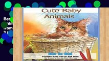 Best product  Cute Baby Animals - Dot-to-Dot Puzzles from 150-448 Dots: Volume 3 (Fun Dot to Dot