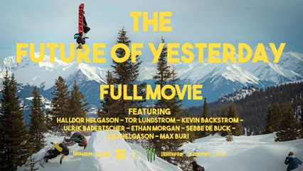 The Future of Yesterday - Full Movie