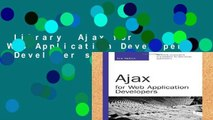 Library  Ajax for Web Application Developers (Developer s Library)