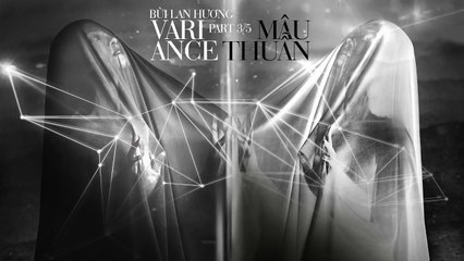 Mâu thuẫn (Variance) - Bùi Lan Hương - 1st EP - Love Notes - Part 3-5