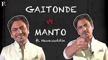 Sacred Games' Ganesh Gaitonde to Saadat Hasan Manto in Manto Film, Nawazuddin Siddiqui recreates two of his most iconic characters.