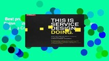 Best product  This Is Service Design Doing: Using Research and Customer Journey Maps to Create