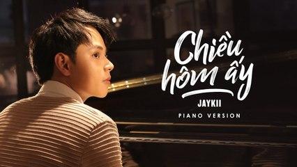 JayKii - CHIỀU HÔM ẤY (Official Piano Version)