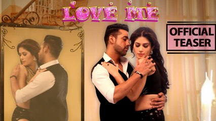 LOVE ME  Official Song Teaser  Meet Bros & Khushboo Grewal  Bandgi Kalra & Puneesh Sharma