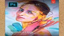 Library  Adobe Photoshop CC Classroom in a Book (2018 release) (Classroom in a Book (Adobe))